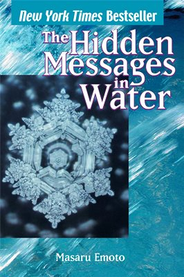 Emoto's Messages in Water