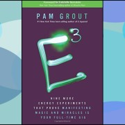 E-Cubed by Pam Grout Book Review