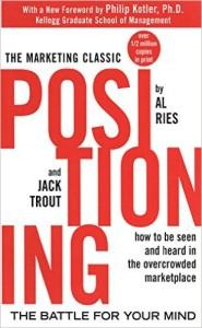 Positioning - Al Ries & Jack Trout